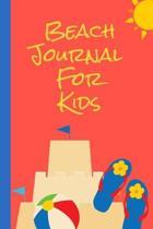 Beach Journal For Kids
