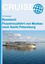 Russland: Flusskreuzfahrt von Moskau nach Sankt Petersburg