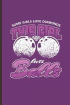 This Girl Loves Balls