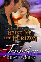 Bring Me The Horizon (A Romancing the Pirate prequel)