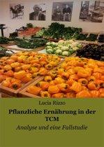 Pflanzliche Ernährung in der TCM