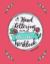 A Hand Lettering & Doodle Workbook
