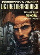 De Metabaronnen 07. Aghora, De Vader-Moeder