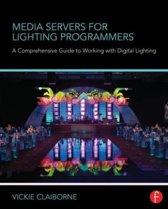 Media Servers for Lighting Programmers