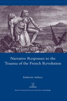 Narrative Responses to the Trauma of the French Revolution