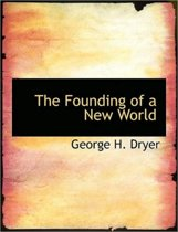 The Founding of a New World