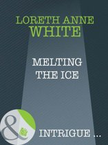 Melting The Ice (Mills & Boon Intrigue)