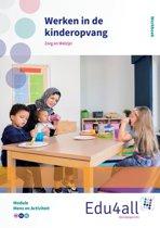 Edu4all ZW - Werken in de kinderopvang Mens en activiteit