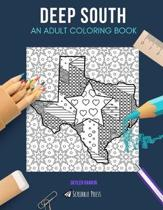 Deep South: AN ADULT COLORING BOOK: Atlanta, Austin & USA - 3 Coloring Books In 1