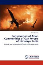 Conservation of Avian Communities of Oak Forests of Himalaya, India