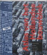 Atlas Van Het Hollandse Bouwblok