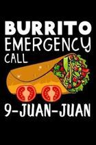 Burrito emergency call 9-juan-juan