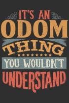 It's An Odom You Wouldn't Understand: Want To Create An Emotional Moment For A Odom Family Member ? Show The Odom's You Care With This Personal Custom