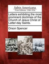 Letters Exhibiting the Most Prominent Doctrines of the Church of Jesus Christ of Latter-Day Saints.