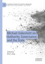 Michael Oakeshott on Authority, Governance, and the State