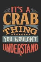 It's A Crab Thing You Wouldn't Understand: Gift For Crab Lover 6x9 Planner Journal
