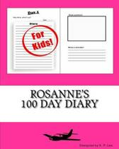 Rosanne's 100 Day Diary