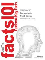 Studyguide for Macroeconomics by Arnold, Roger A., ISBN 9781305526419