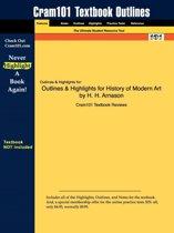 Outlines & Highlights for History of Modern Art by H. H. Arnason