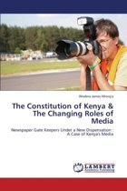 The Constitution of Kenya & the Changing Roles of Media