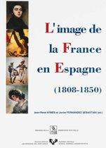 L'image de la France en Espagne (1808-1850)