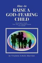 How to Raise a God-Fearing Child