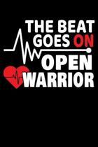 The Beat Goes On Open Warrior: 120 Seiten (6x9 Zoll) Notizbuch Kariert f�r Doktor Freunde I Arzt Kariertes Notizheft I Herzschlag Notizblock I Herz N