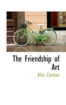 The Friendship of Art