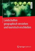 Landschaften Geographisch Verstehen Und Touristisch Erschlie en