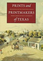 Prints and Printmakers of Texas
