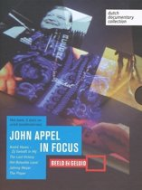 John Appel, documentairemaker in focus