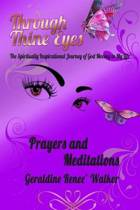 Through Thine Eyes - The Spiritually Inspirational Journey of God Moving in My Life