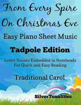 From Every Spire On Christmas Eve Easy Piano Sheet Music Tadpole Edition
