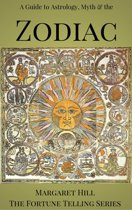 A Guide to Astrology, Myth and the Zodiac
