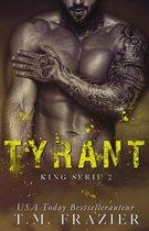 King serie 2 - Tyrant