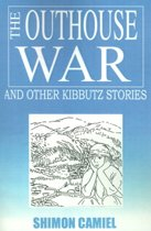 The Outhouse War and Other Kibbutz Stories
