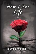 How I See Life, Volume 1