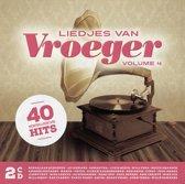 Liedjes Van Vroeger Vol 4 (2Cd)