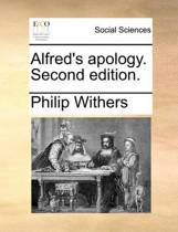 Alfred's Apology. Second Edition.
