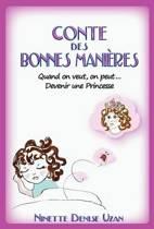 Conte Des Bonnes Manieres (Devenir Une Princesse)