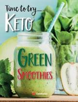 Time to try... Keto Green Smoothies