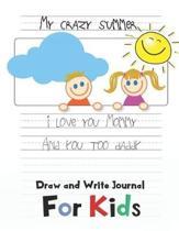My Crazy Summer Journal for Kids