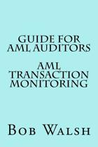 Guide for AML Auditors - AML Transaction Monitoring