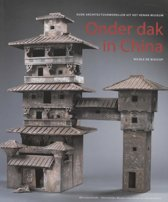 Onder Dak In China