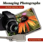 Managing Photographs in the Digital Age