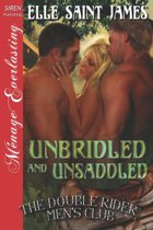Unbridled and Unsaddled [The Double Rider Men's Club 9] (Siren Publishing Menage Everlasting)