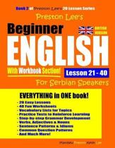Preston Lee's Beginner English With Workbook Section Lesson 21 - 40 For Serbian Speakers (British Version)