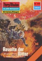 Perry Rhodan 1272: Revolte der Ritter (Heftroman)