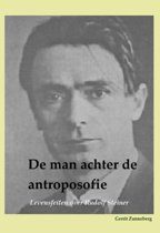 De man achter de antroposofie