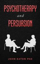 Psychotherapy and Persuasion
